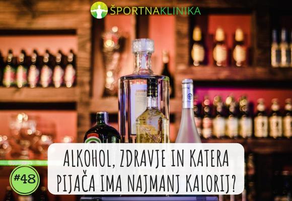 Alkohol, zdravje in katera pijača ima najmanj kalorij?