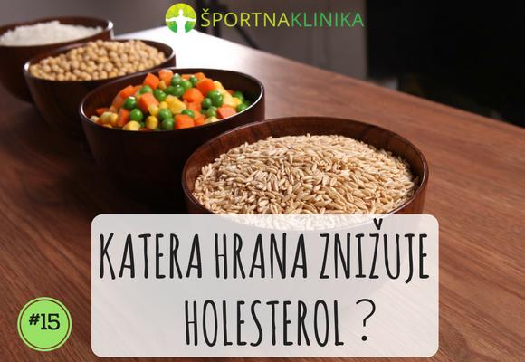 Katera hrana znižuje holesterol?
